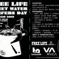 Free Life Sweet Water Surfers Day
